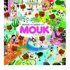 Tate Publishing Around The World with Mouk by Marc Boutavant
