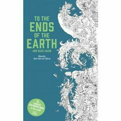 To The Ends of the Earth (Tallest Colouring Book)