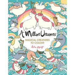 A Million Unicorns Colouring Book