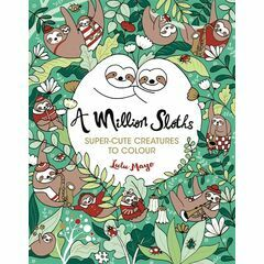 A Million Sloths Colouring Book